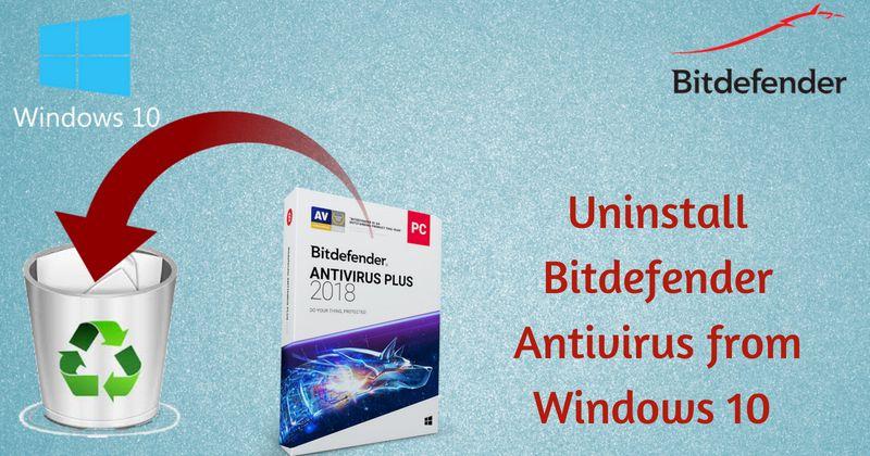 How to Uninstall Bitdefender Antivirus from Windows 10