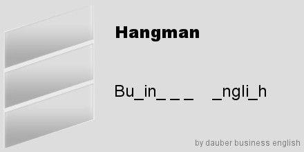 Regelmäßig Spielen Wir Mit Business English Vokabeln Hangman In Den