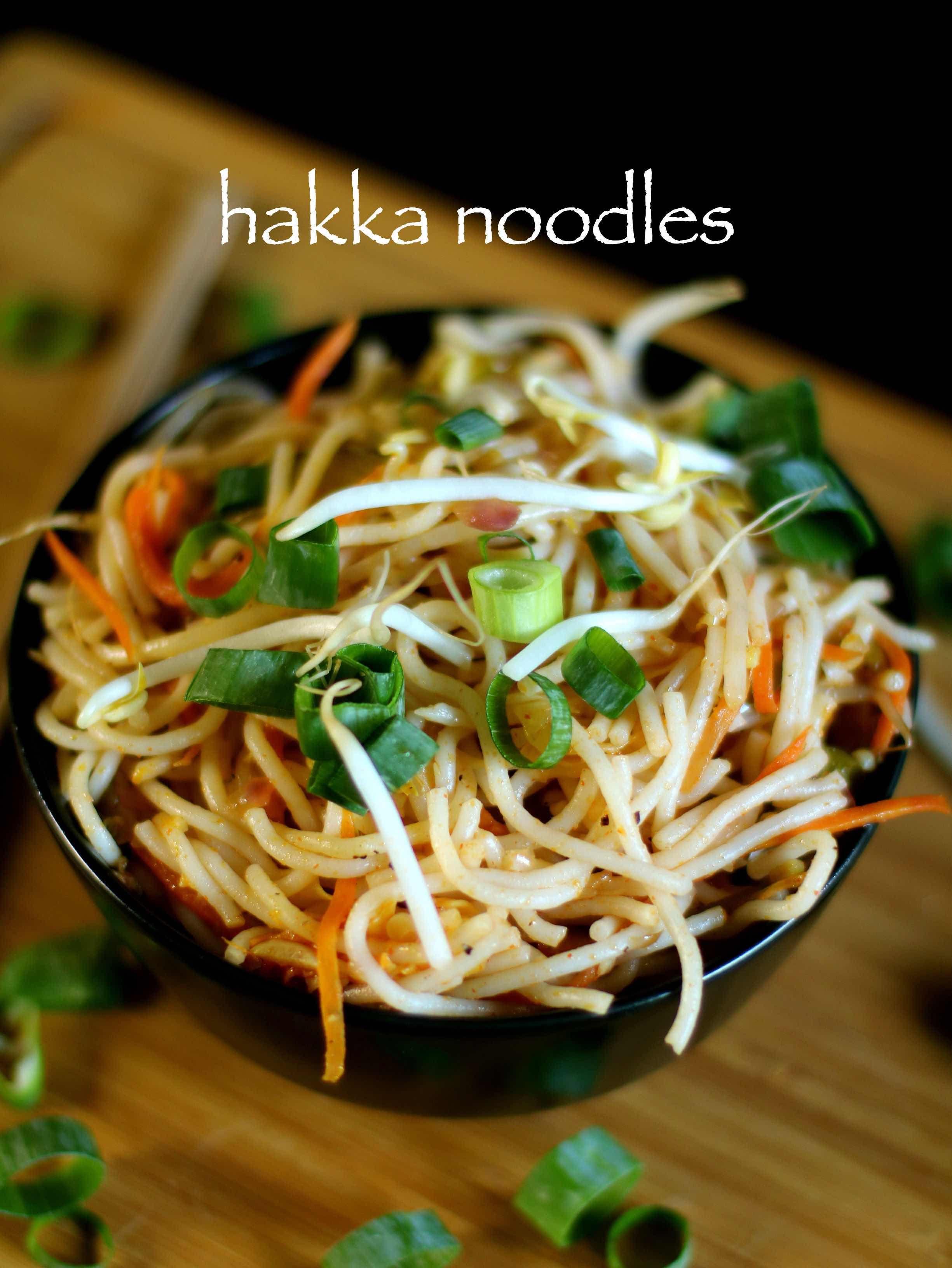 Hakka Noodles Recipe Veg Hakka Noodles Recipe Vegetable