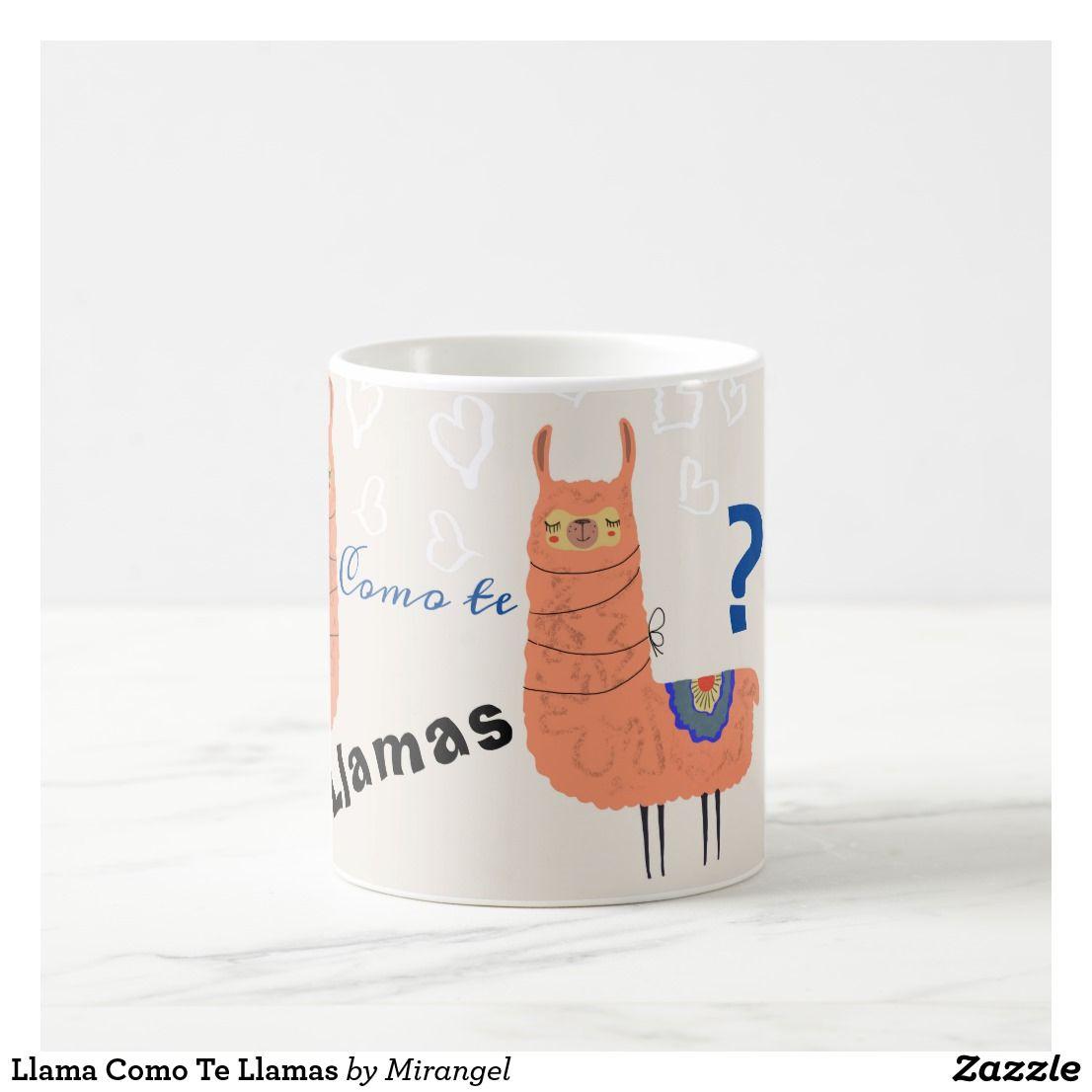 Llama Como Te Llamas Coffee Mug