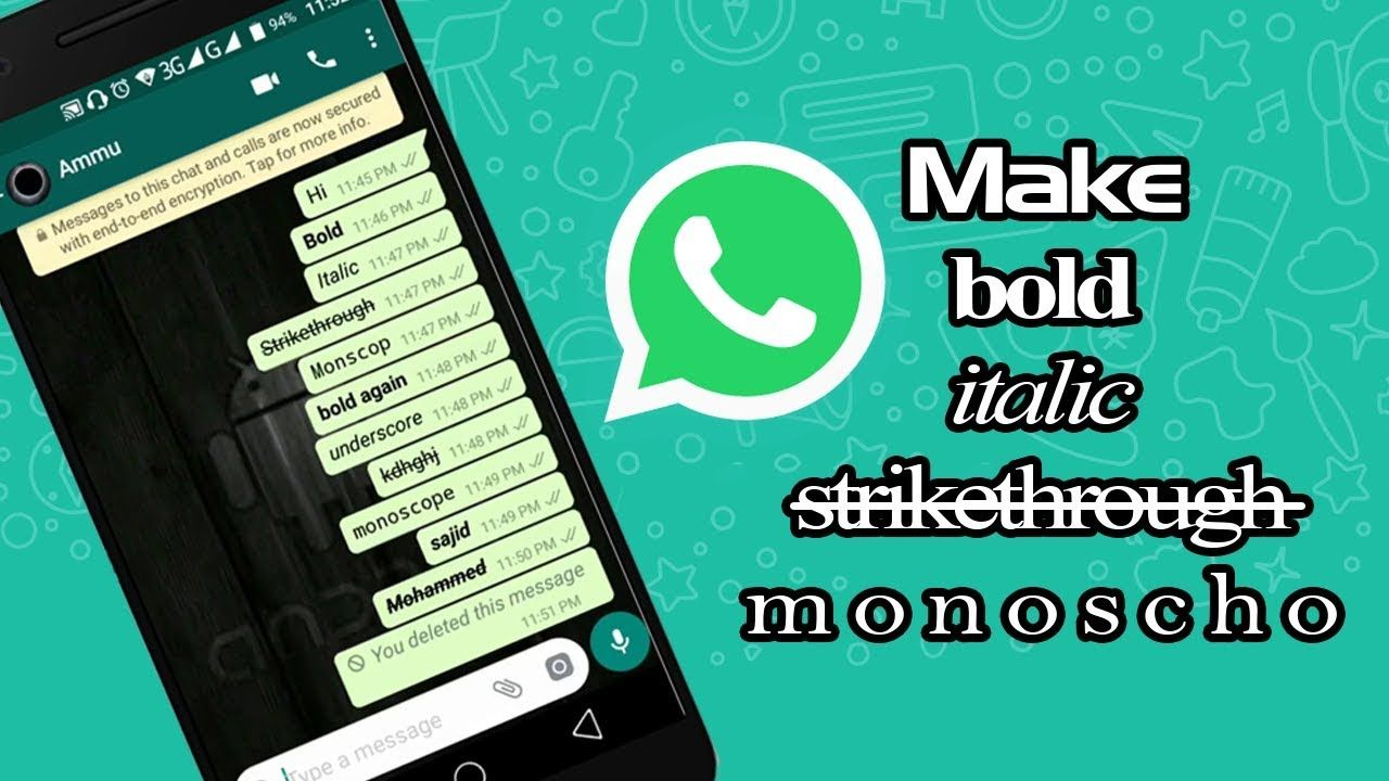 How To Send Whatsapp Messages In Bold Italics Strikethrough And Monos Bold Cursive Font Bold Words Coding Apps