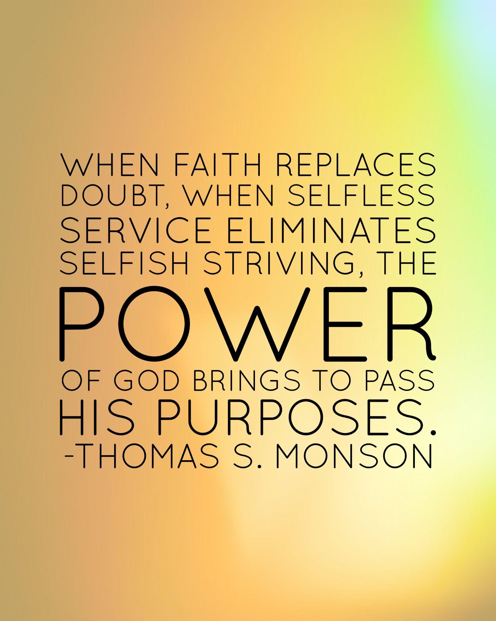 Lds Quotes Mormon Monson When Faith Replaces Doubt When