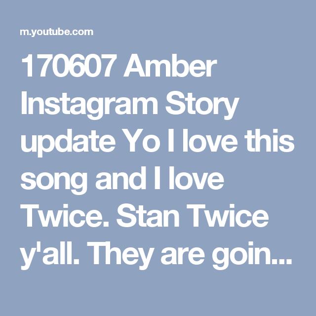 170607 Amber Instagram Story update Yo I love this song and I love Twice. Stan Twice y'all. They are going places. #amber #amberliu #엠버 #yiyun #liuyiyun #일운 #류일운 #llama #라마 #twice #트와이스 #signal #twicesignal #signaltwice #시그날 #fx #에프엑스 #meus #meu #미유