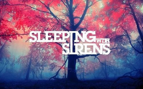 ♥Sleeping with Sirens♥