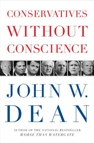 Conservatives Without Conscience, $10.00 and up