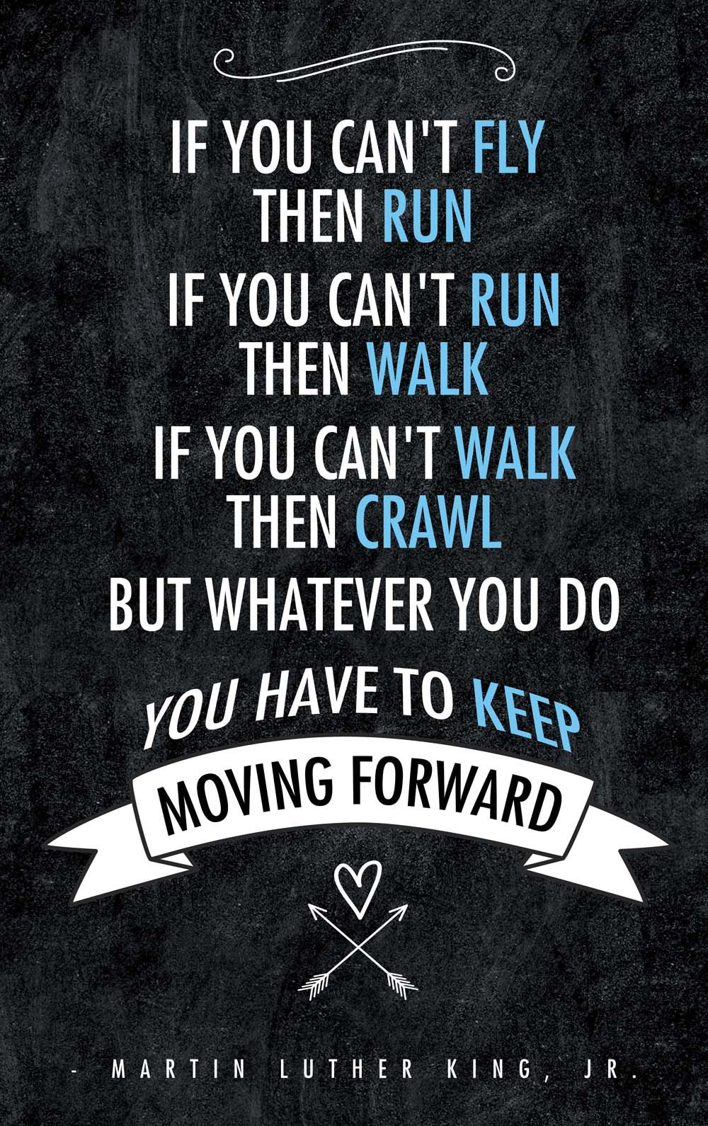 Keep Moving Forward! #quote #martinlutherking