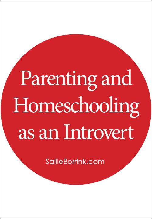 Being an introvert adds additional challenges to both parenting and homeschooling. Here are some encouraging words from other people who relate!