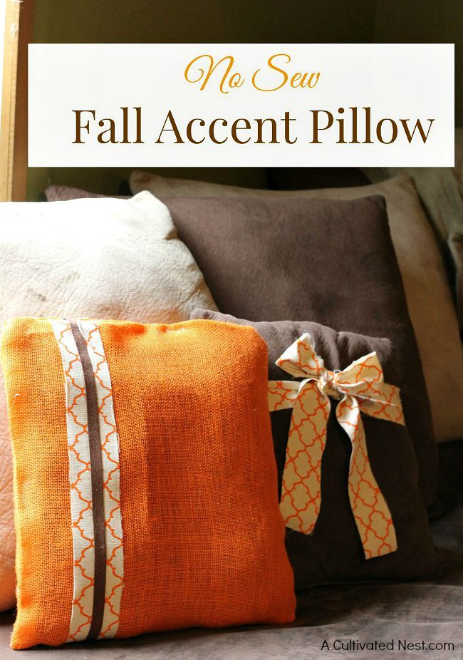 You don't need to know how to sew to make a pretty pillow to decorate your home with for the fall! Try making this easy DIY no sew fall accent pillow! Great pillow for other seasons and good to know technique for making your own seasonal pillows.