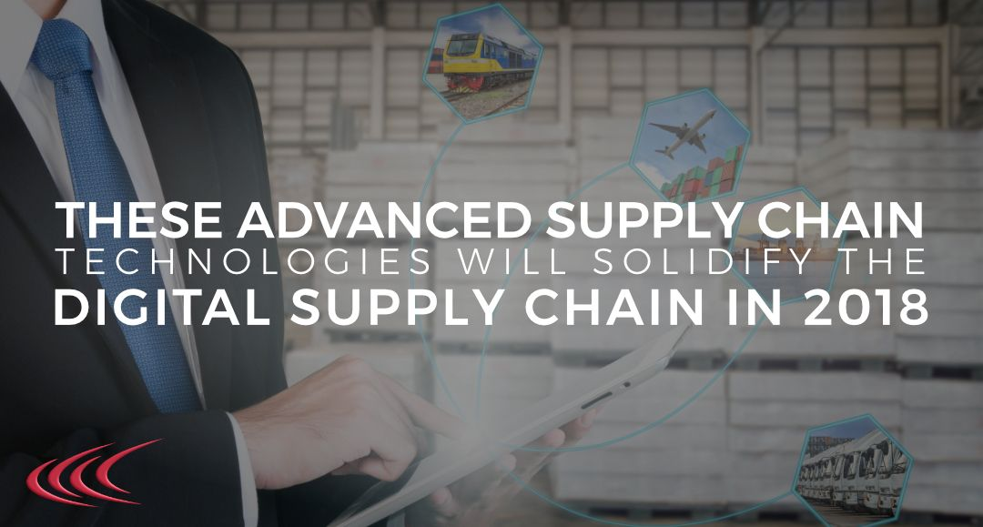 These Advanced Supply Chain Technologies will Solidify the