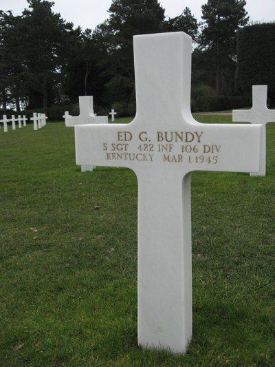 Staff Sergeant Ed G. Bundy U.S. Army 422nd Infantry Regiment, 106th Infantry Division Entered the Service From: Kentucky Service #: 15055976 Date of Death: March 1, 1945 World War II Buried: Plot B Row 9 Grave 11 Normandy American Cemetery and Memorial Colleville-sur-Mer, France