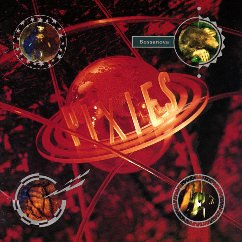 Bossanova by The Pixies; classic! | ear candy | Pinterest ...