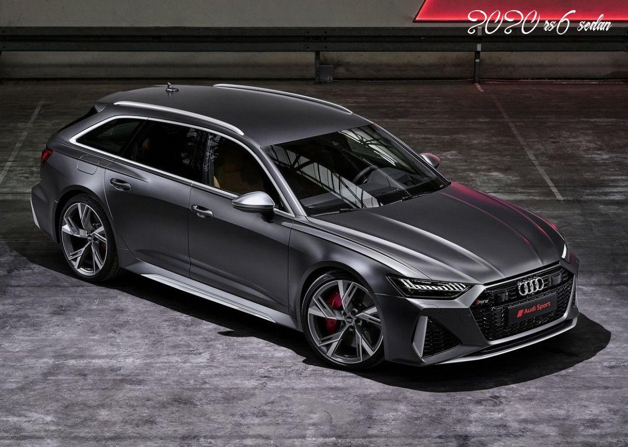 2020 Rs6 Sedan Price Design And Review In 2020 Audi Rs6 Mazda 6 Wagon Audi