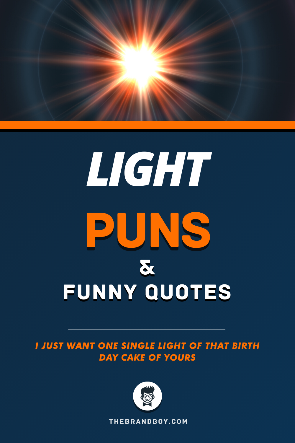 141 Best Light Puns And Funny Quotes In 2020 Funny Quotes Puns Candle Puns