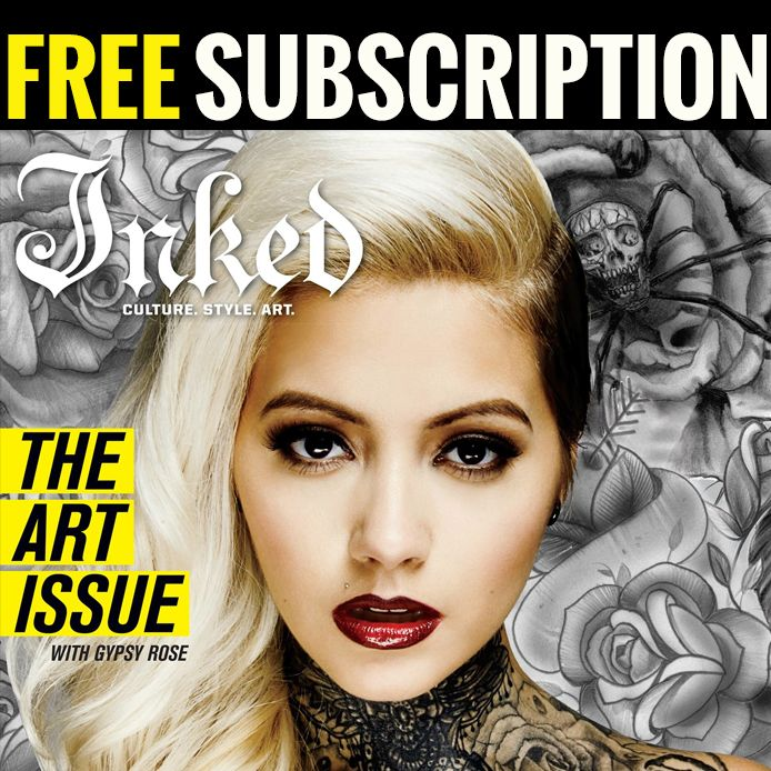 Get a FREE subscription to Inked Magazine here! #InkedMag #magazine ...