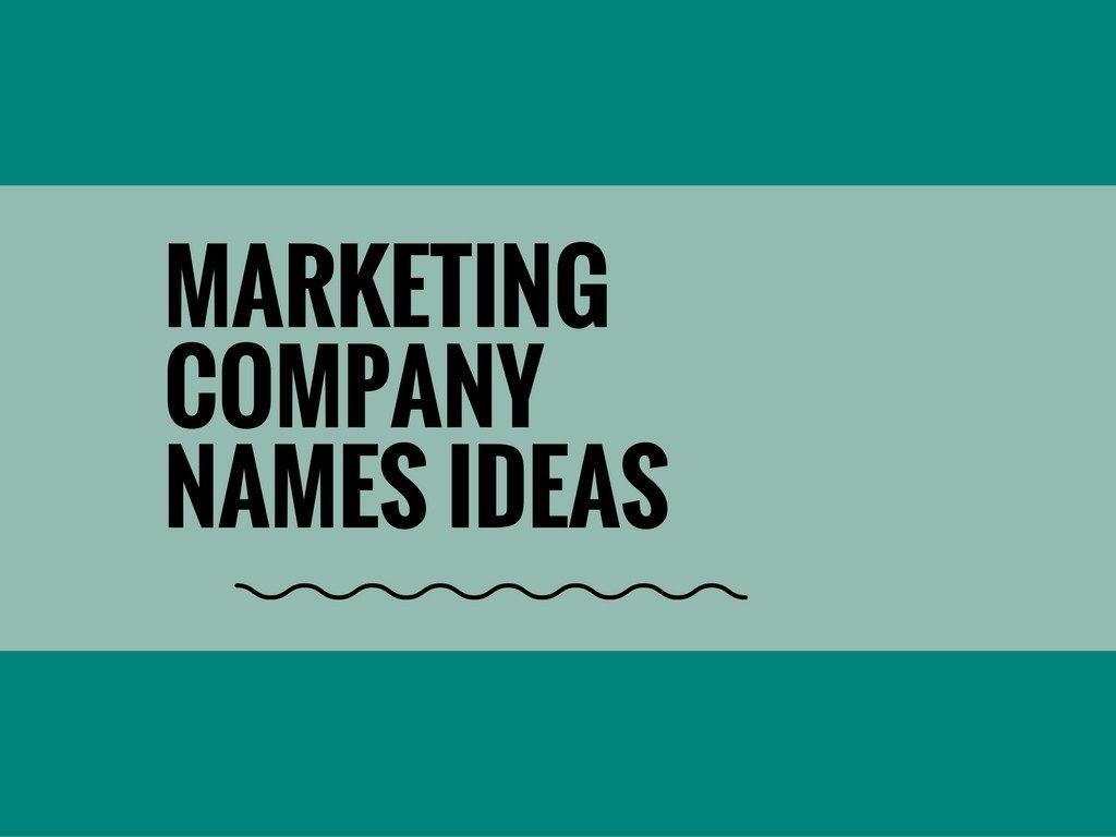 175+ Catchy Marketing Company names | company name