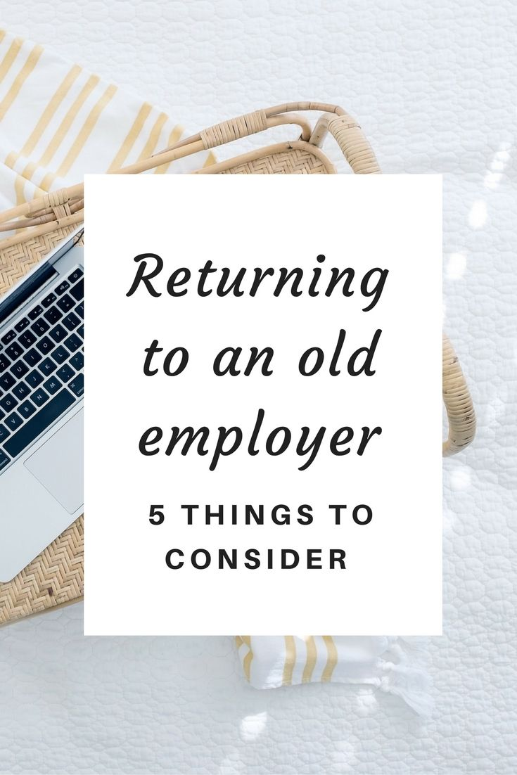 5 things to consider before returning to a former employer