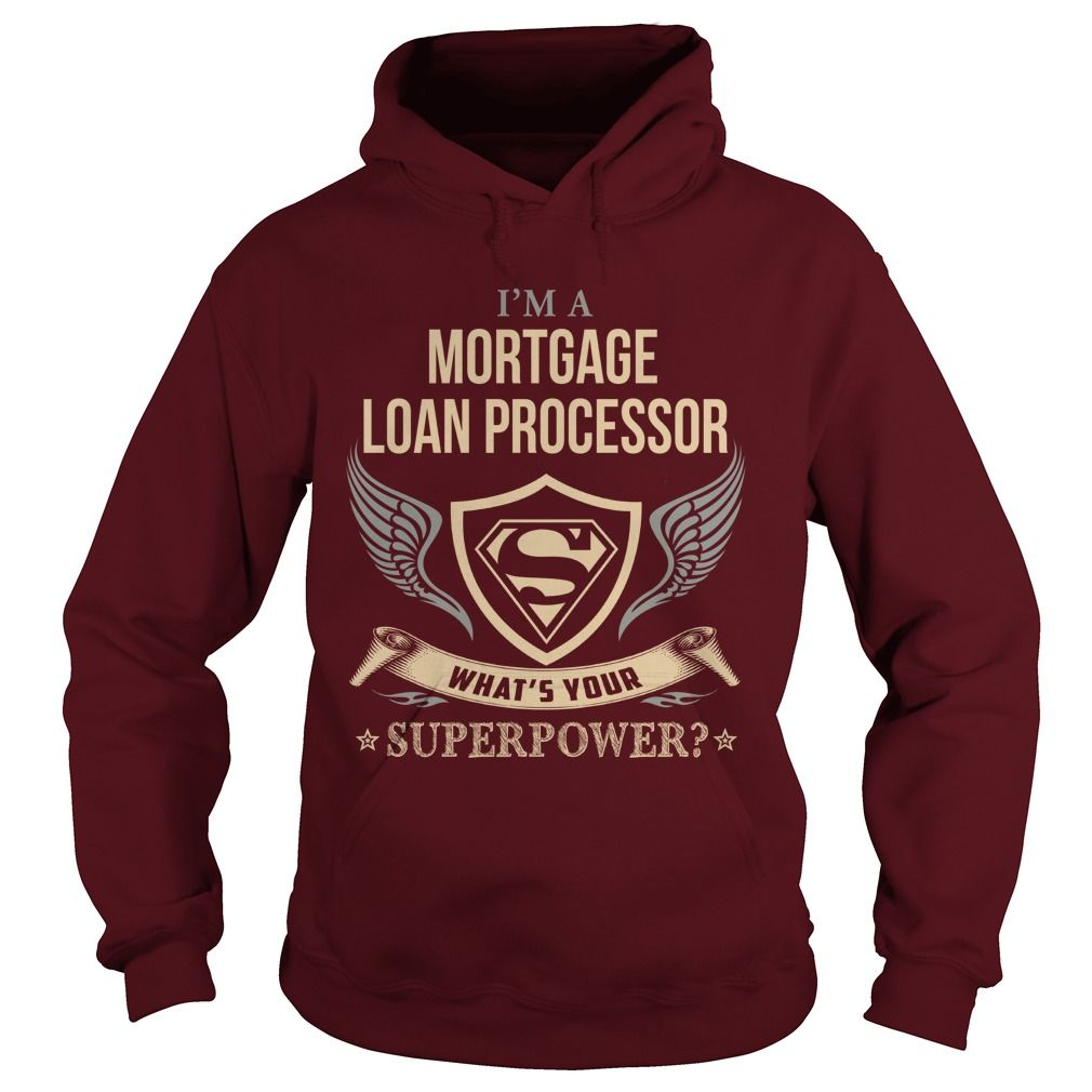 MORTGAGE LOAN PROCESSOR  WHAT IS YOUR SUPERPOWER #gift #ideas #Popular #Everything #Videos #Shop #Animals #pets #Architecture #Art #Cars #motorcycles #Celebrities #DIY #crafts #Design #Education #Entertainment #Food #drink #Gardening #Geek #Hair #beauty #Health #fitness #History #Holidays #events #Home decor #Humor #Illustrations #posters #Kids #parenting #Men #Outdoors #Photography #Products #Quotes #Science #nature #Sports #Tattoos #Technology #Travel #Weddings #Women