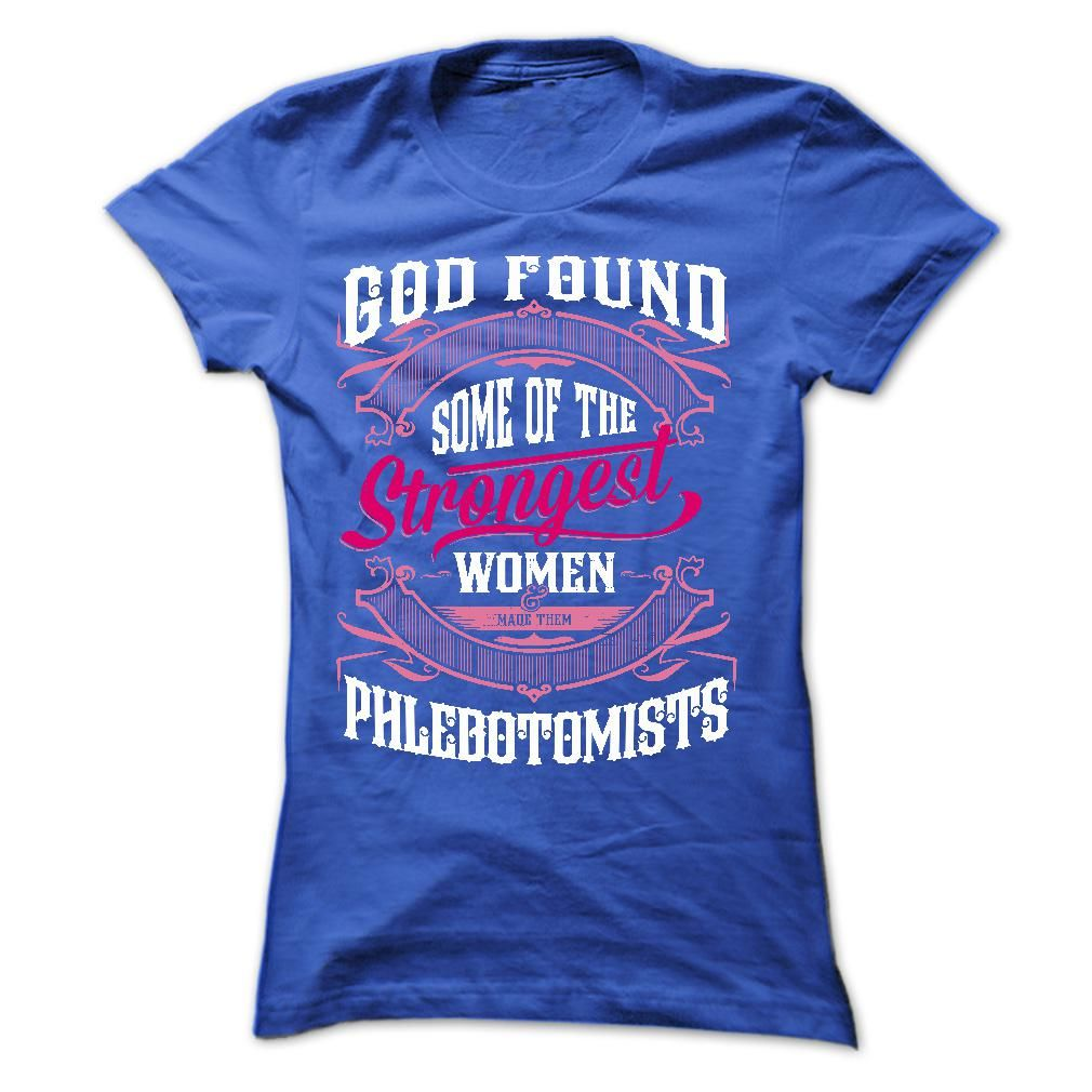 God found some of the strongest women made them  PHLEBO T Shirt, Hoodie, Sweatshirt
