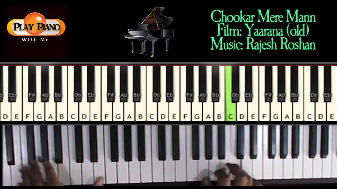 Chookar mere man ko piano tutorial by s raj balan play piano chookar mere man ko piano tutorial by s raj balan hexwebz Images