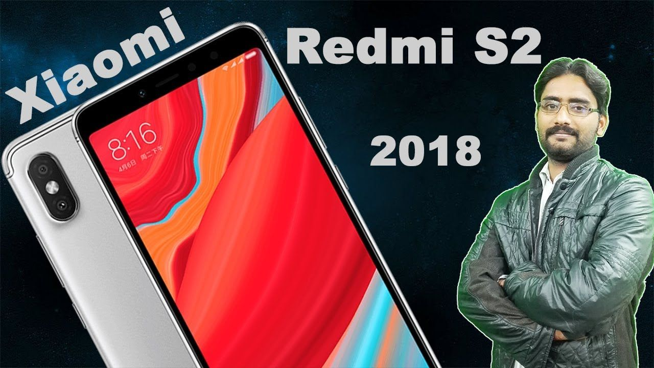 Xiaomi Redmi S2 Introduction, First Look, Specs, Price