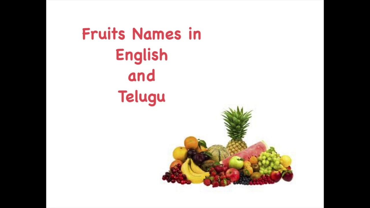 Learn Fruit Names In English And Telugu With Images Fruits Name