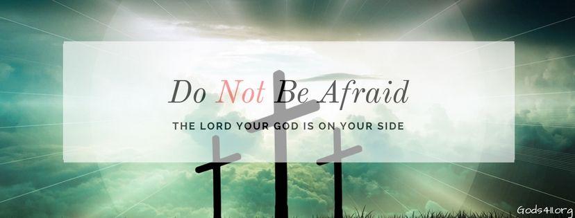 Do Not Be Afraid Christian Facebook Cover Christian Facebook