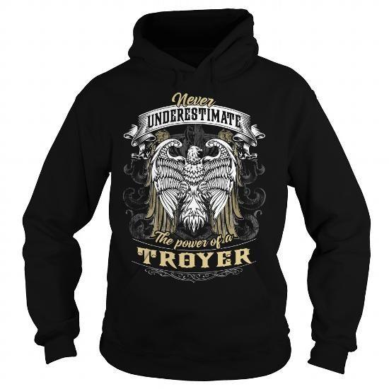 I Love TROYER TROYERBIRTHDAY TROYERYEAR TROYERHOODIE TROYERNAME TROYERHOODIES  TSHIRT FOR YOU T-Shirts