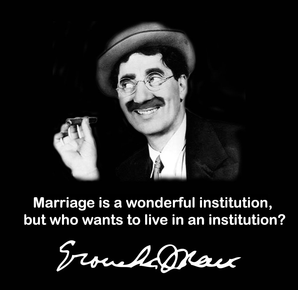 Gneh gneh ;-) Groucho Marx #quote #marriage