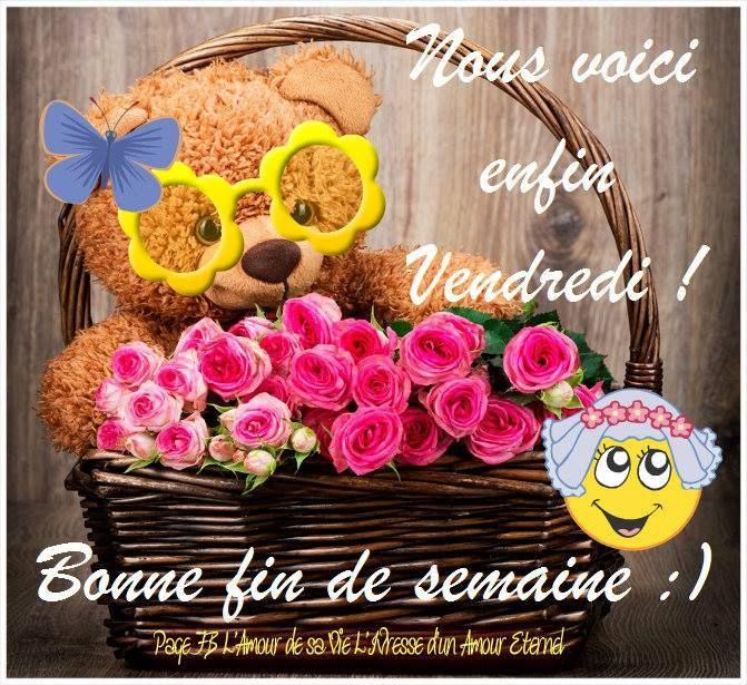 Nous voici enfin vendredi ! Bonne fin de semaine :) #vendredi fleurs roses  bouquet panier ours en peluche | Enfin vendredi, Bon vendredi, Vendredi