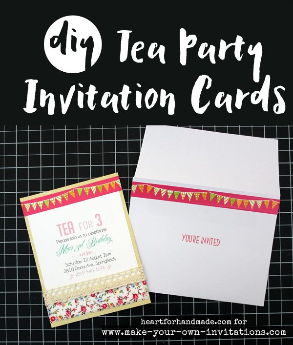 DIY Tea Party Invitation Cards For A Kids Birthday Party Or Bridal Shower/  Kitchen Tea