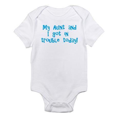 Aunt Amp I Got In Trouble Infant Bodysuit Baby Light