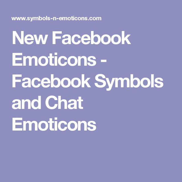 New Facebook Emoticons Facebook Symbols And Chat Emoticons
