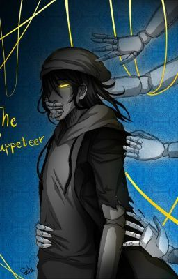 Lost Marionette (Puppeteer x reader) - A Very Long Day