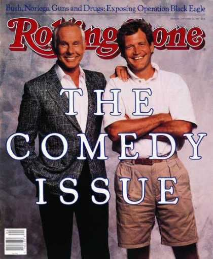 Rolling Stone - Johnny Carson & David Letterman.  One of my favorite covers.  Johnny is standing on something so he won't look smaller than Dave.