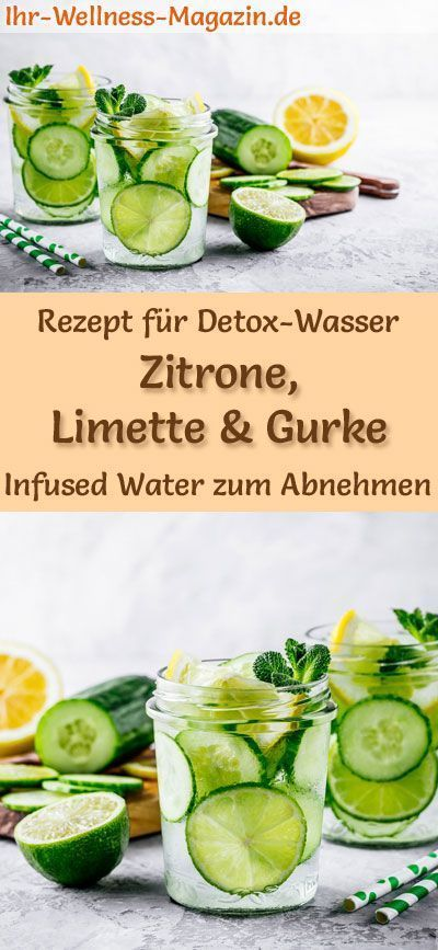 Zitronen-Limetten-Gurken-Wasser - Rezept z. Hd. aufgegossenes Wasser - Detox-Wasse...  #aufge... #infusedwaterrecipes