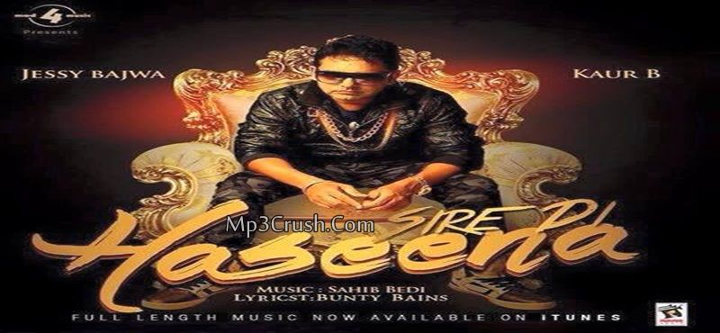 Sire Di Haseena Kaur B Jessy Bajwa Download Mp3 Song Lyrics Free