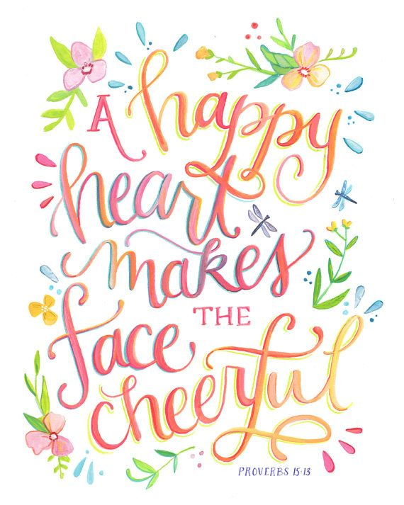 A Happy Heart Makes The Face Cheerful   Proverbs Art Print   Bible Verse  Illustration