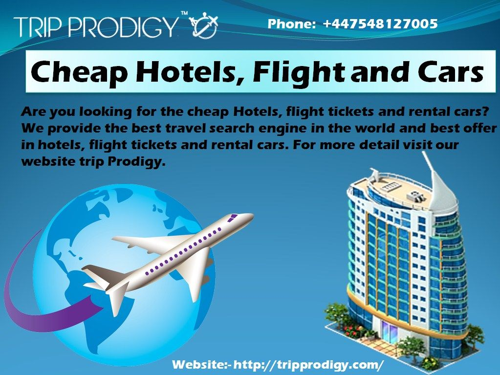 Cheap #Hotels, #Flight and #Cars