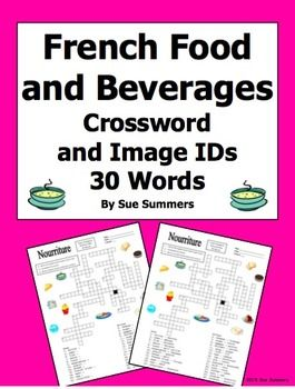 French Food And Beverages Crossword Puzzle Image Ids And Vocabulary Sue Summers Learn French Learn French Fast