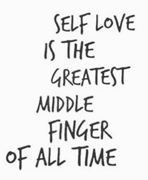 40 Funny Self Love Quotes: Pin On For Real