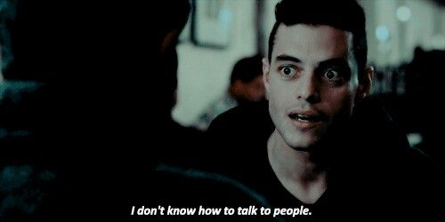 I don't know how to talk to people mr robot mr. Eliot fobia