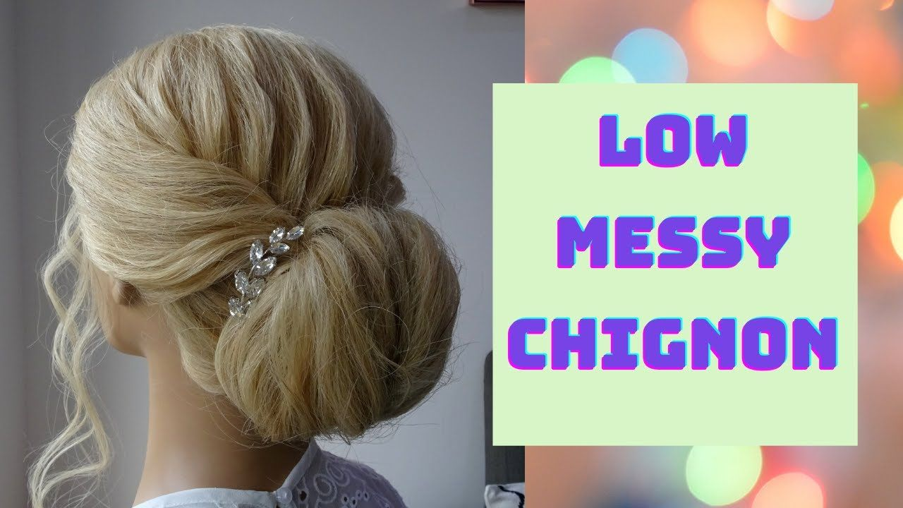 How To Do A Low Messy Chignon Hairstyle Youtube Chignon Hair Messy Chignon Chignon