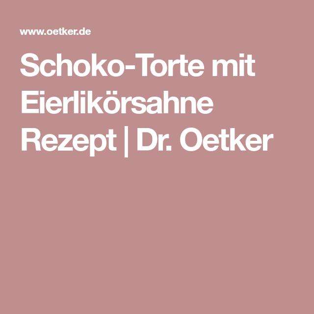 Schoko Torte Mit Eierlikörsahne Recipe Ostern Easter