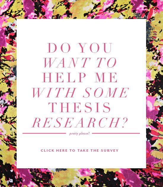 Dissertation research surveys