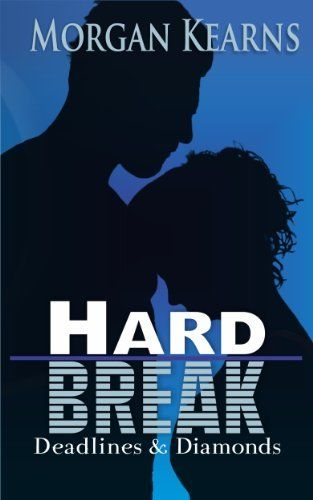 Hard Break (Deadlines & Diamonds, #5) by Morgan Kearns, http://www.amazon.com/dp/B00GJCG3L8/ref=cm_sw_r_pi_dp_KJ2Jtb1QCWAT3