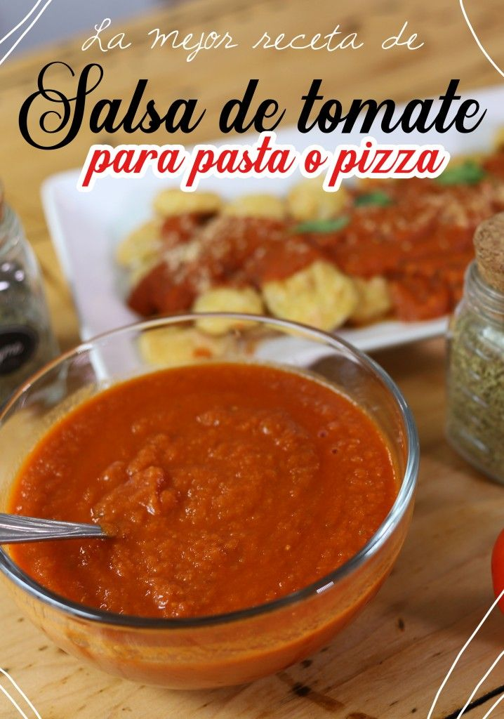 La mejor salsa de tomate para pasta o pizza