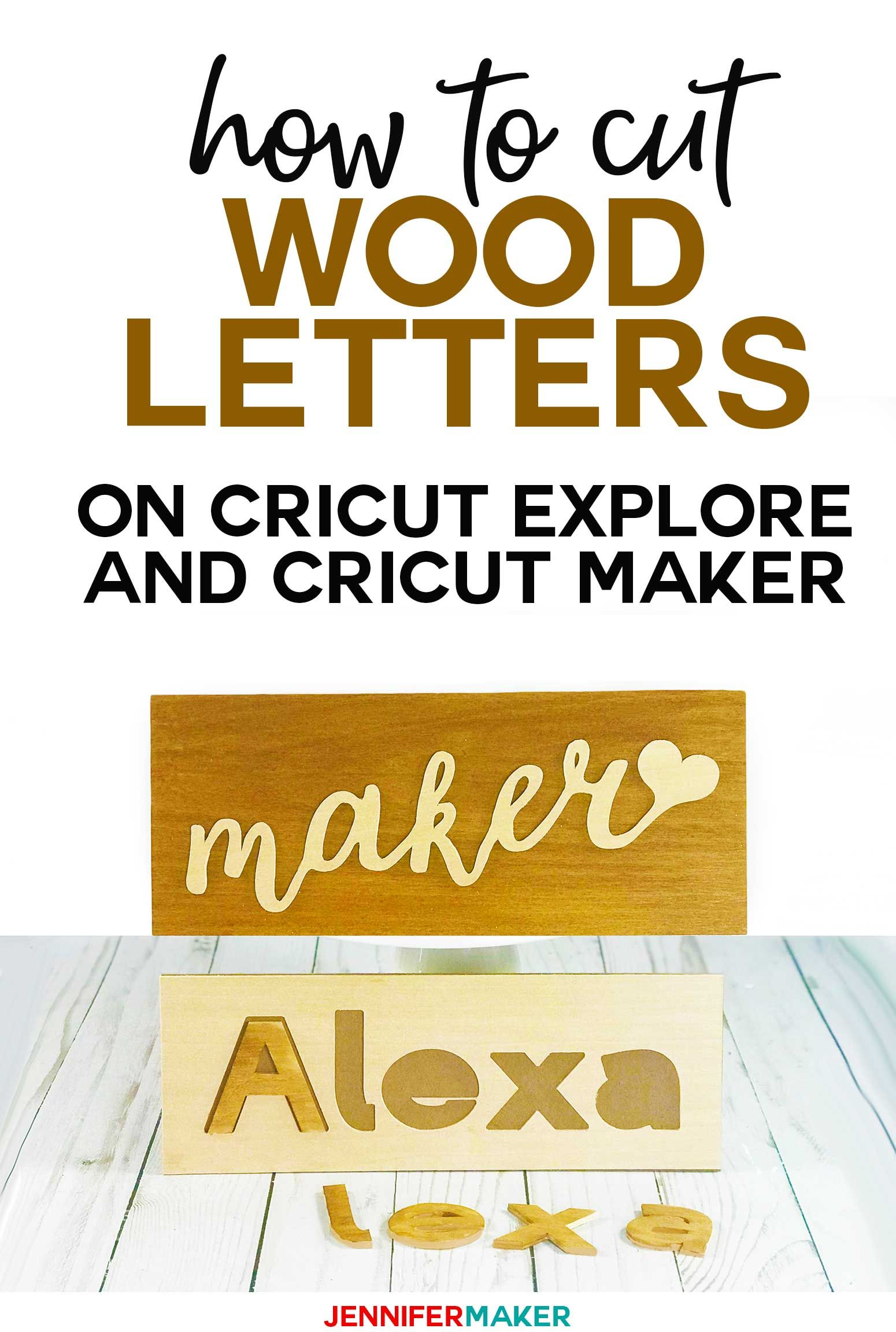 Cut Wood Letters with Cricut (Names, Cake Toppers, & Puzzles!) - Jennifer Maker