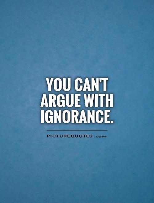 Ignorance Quotes In the age of information ignorance is a choice | Picture Quotes  Ignorance Quotes