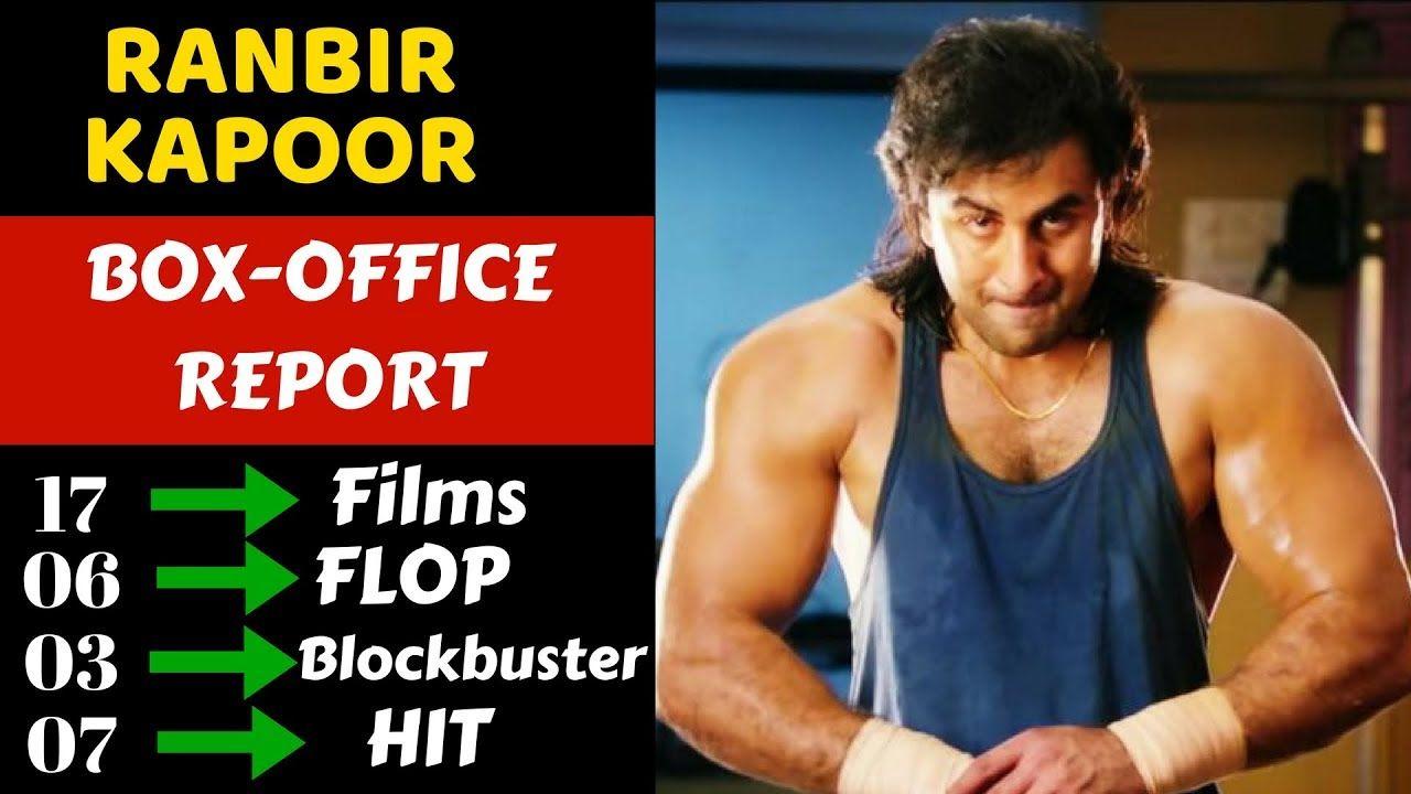 Ranbir Kapoor Career Box Office Collection | Hit ...