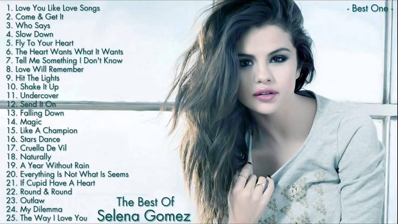 Selena Gomez Greatest Hits Playlist Full Album l Best ...